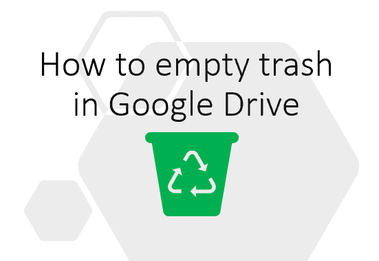 how to empty trash in Google Drive 1