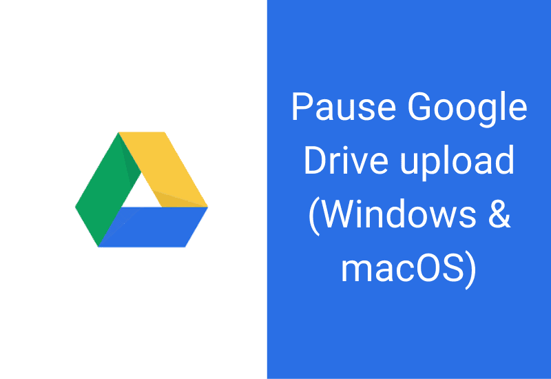 pause Google Drive upload