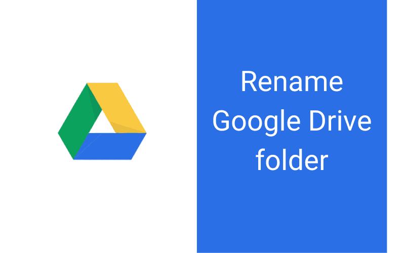 rename the google drive folder