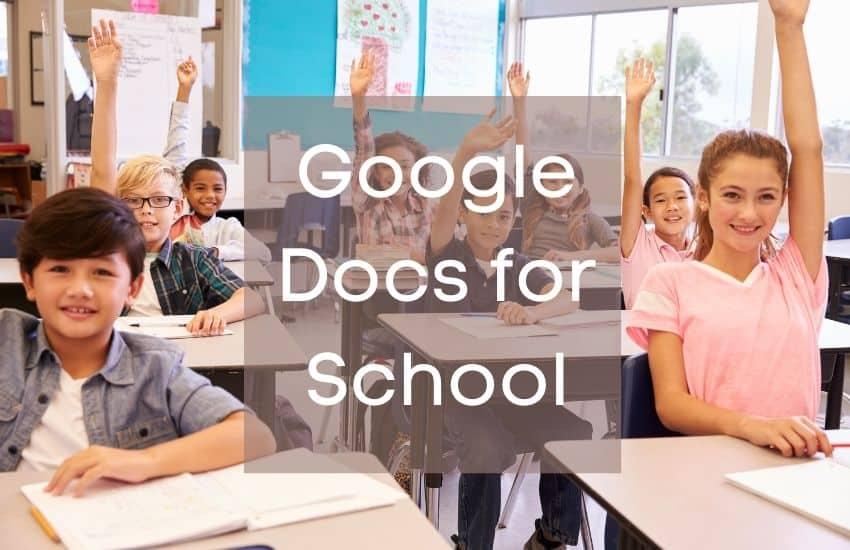 Google Docs for School