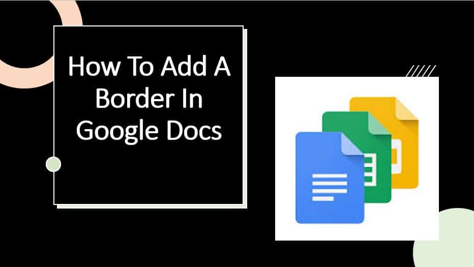 How To Add A Border In Google Docs
