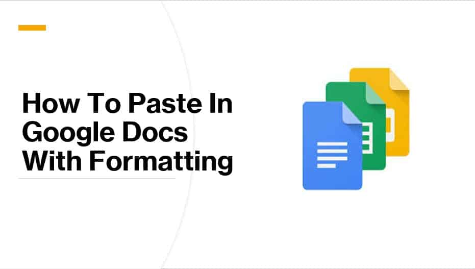 How To Paste In Google Docs With Formatting