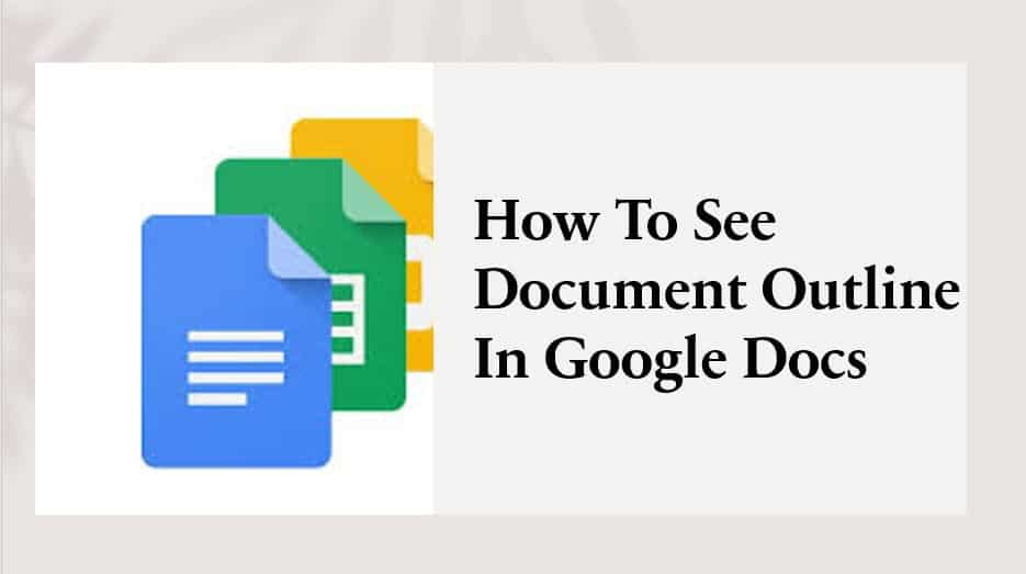 How To See Document Outline In Google Docs