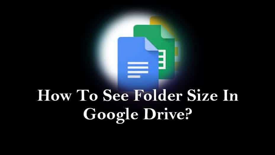 How to see folder size in google drive?