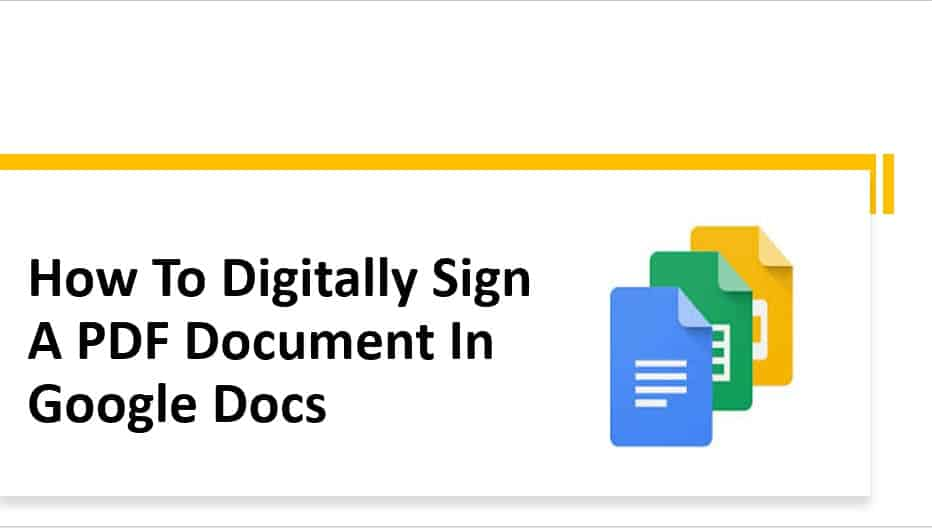 How To Digitally Sign A PDF Document In Google Docs