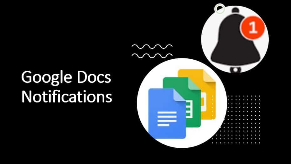 Google Docs Notifications