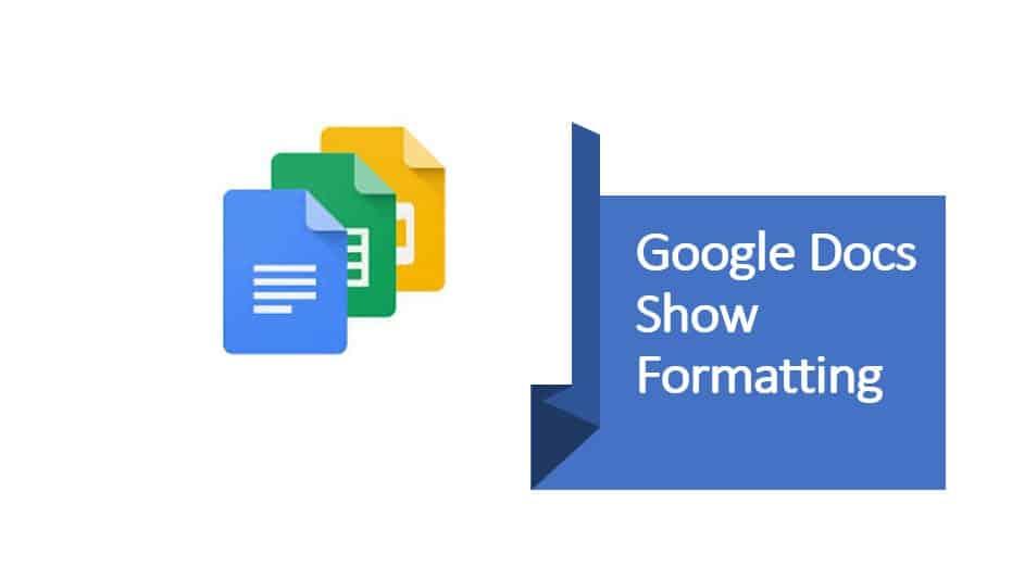 Google Docs Show Formatting