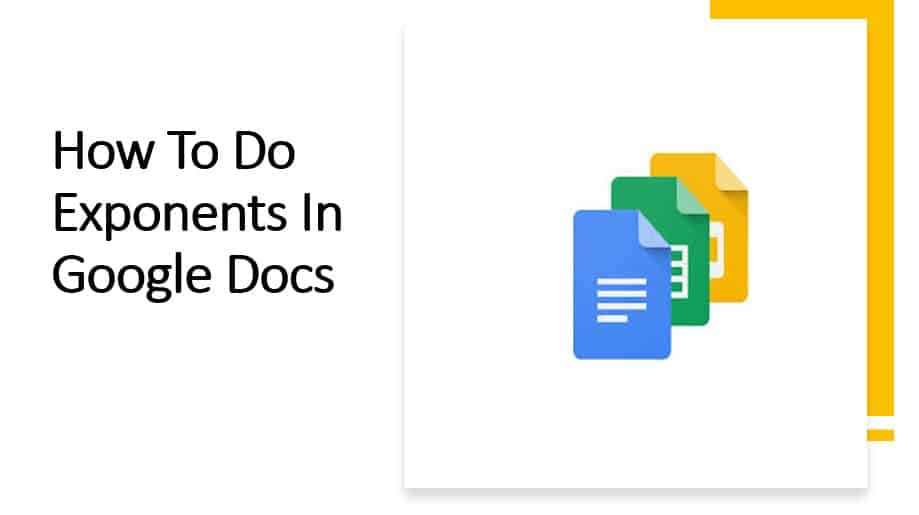 How To Do Exponents In Google Docs