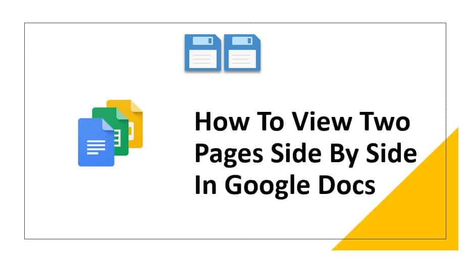 How To View Two Pages Side By Side In Google Docs