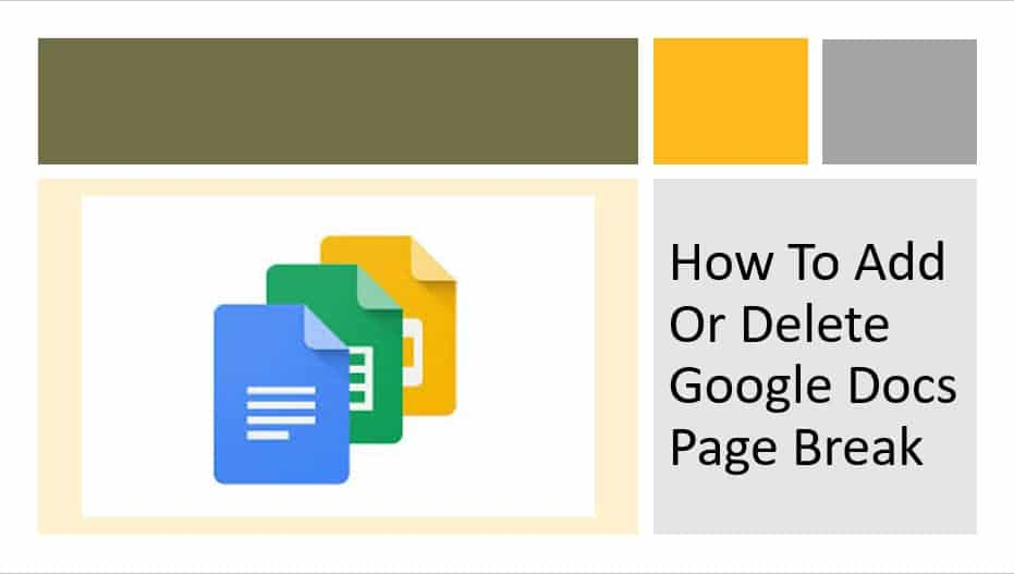 How to add or delete Google docs page break
