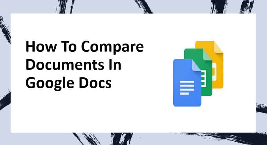 How to compare documents in Google docs