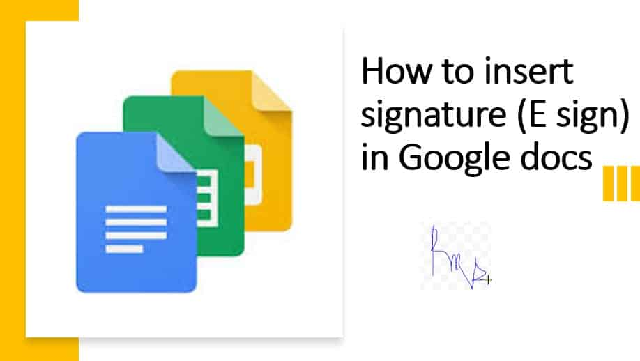 How to insert signature (E sign) in Google docs