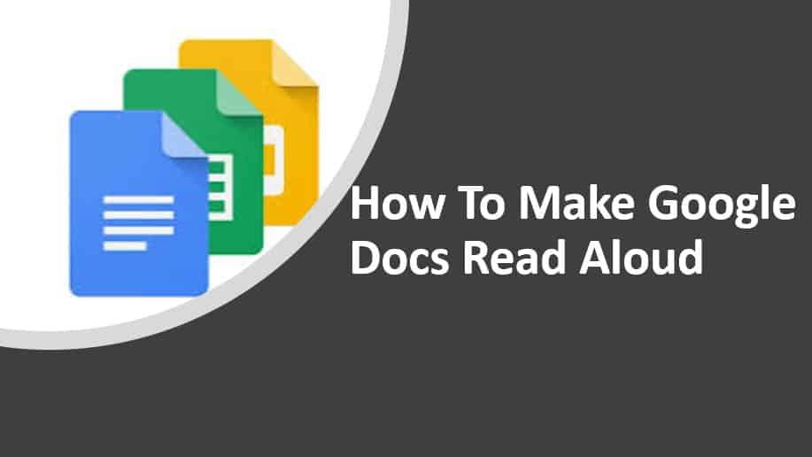 How to make google docs read aloud