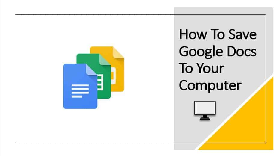 How to save Google docs to your computer
