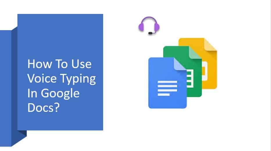 How to use voice typing in Google docs?