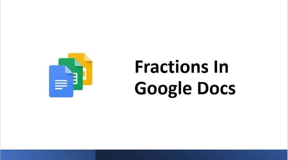 Fractions In Google Docs