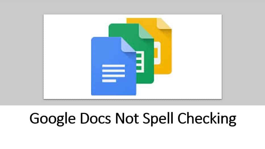 Google Docs Not Spell Checking