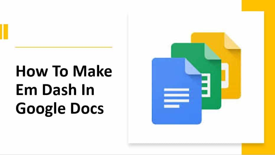 How To Make Em Dash In Google Docs