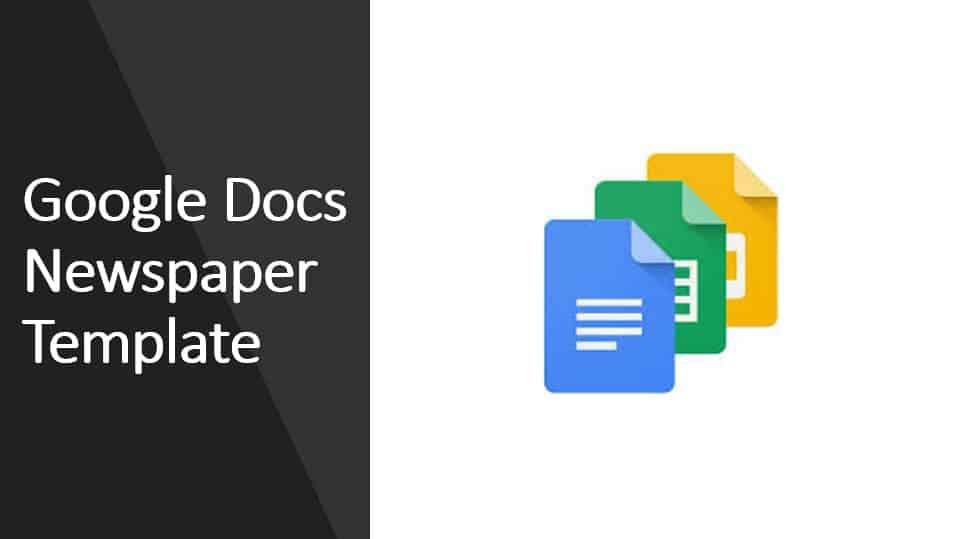 Google Docs Newspaper Template