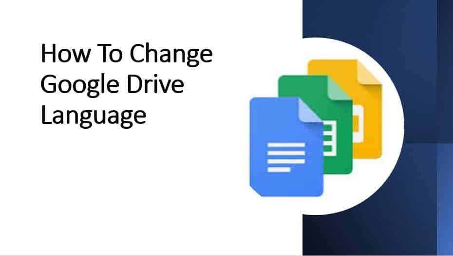 How To Change Google Drive Language