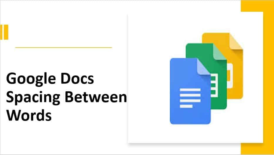 Google Docs Spacing Between Words