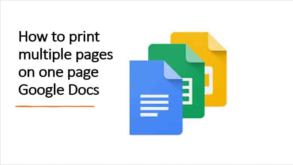 How to print multiple pages on one page Google Docs