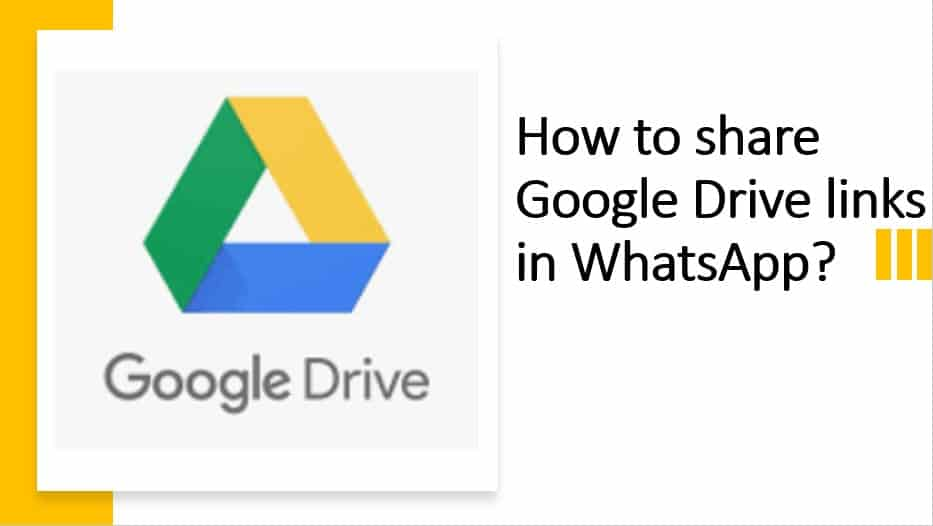 How to share Google Drive links in WhatsApp?