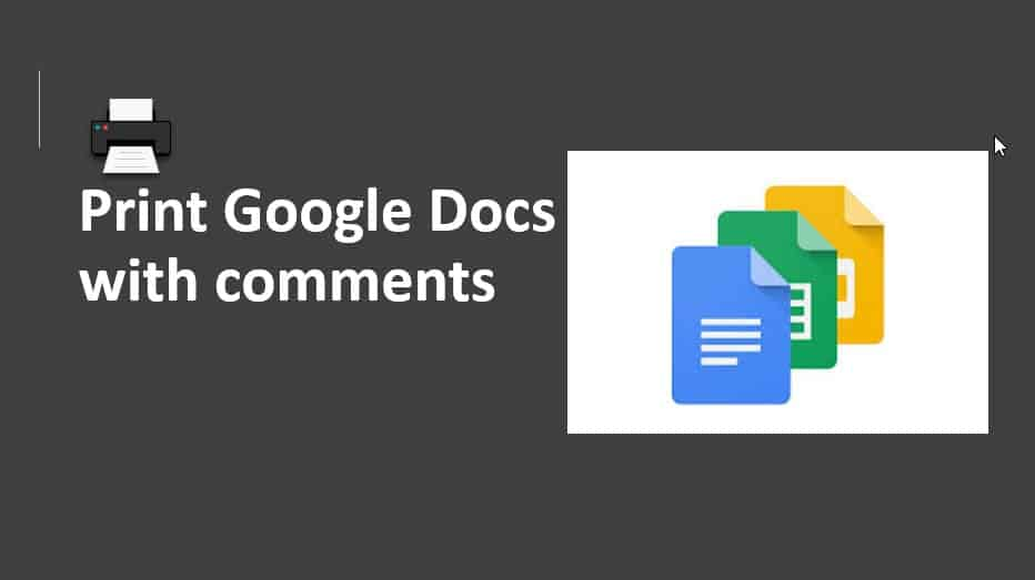 Print Google Docs with comments